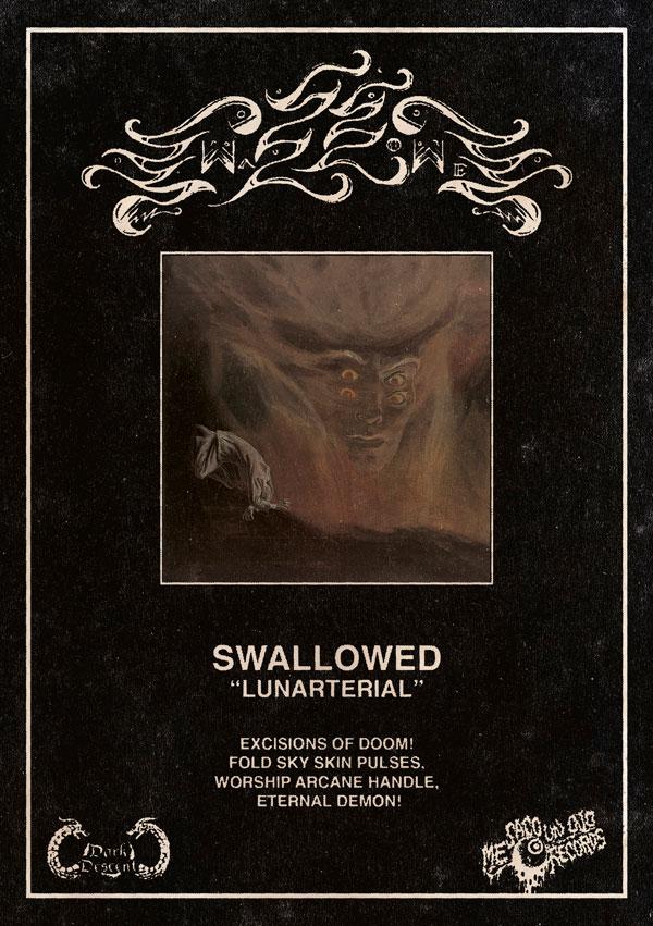 Swallowed, Lunarterial
