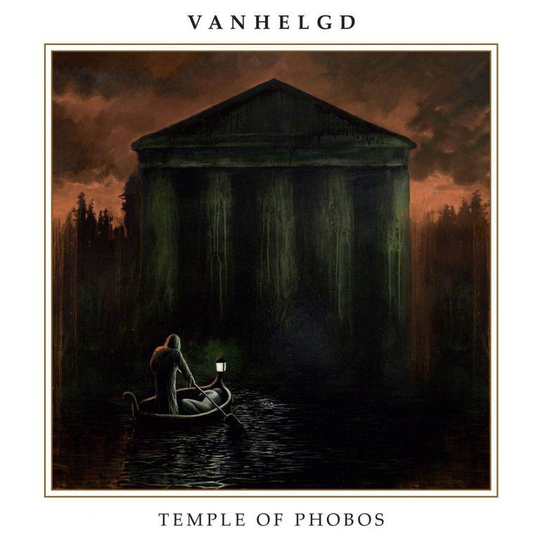 Vanhelgd – Temple of Phobos