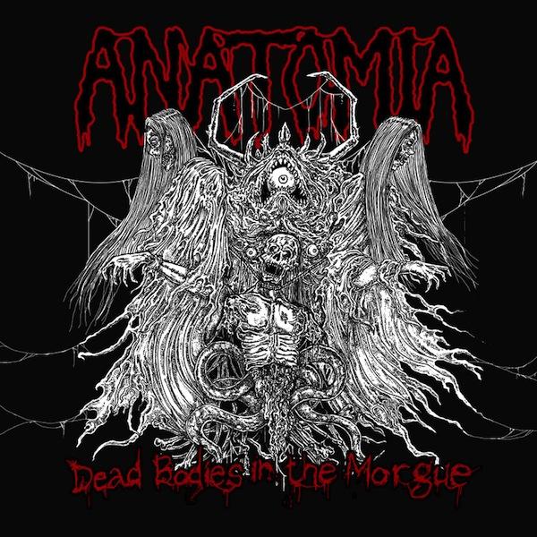 ANATOMIA – Dead Bodies In The Morgue
