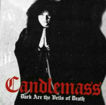 Candlemass - Dark are the Veils of Death 7''