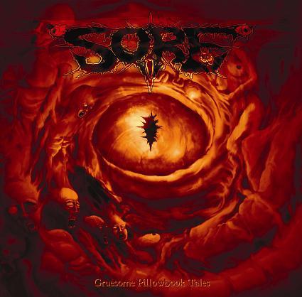 SORE - Gruesome Pillowbook Tales LP