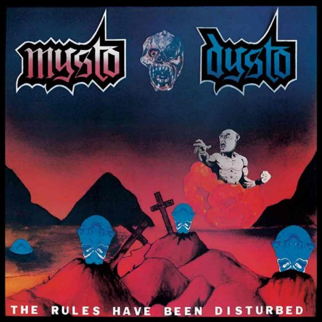 MYSTO-DYSTO-The-Rules-Have-Been-Disturbed-No-AIDS-in-Hell-CD